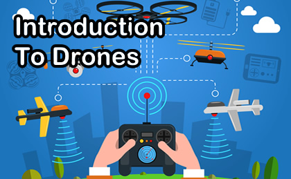 Introduction To Drones