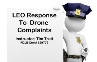 FDLE Instruction Response to Drone Complaints